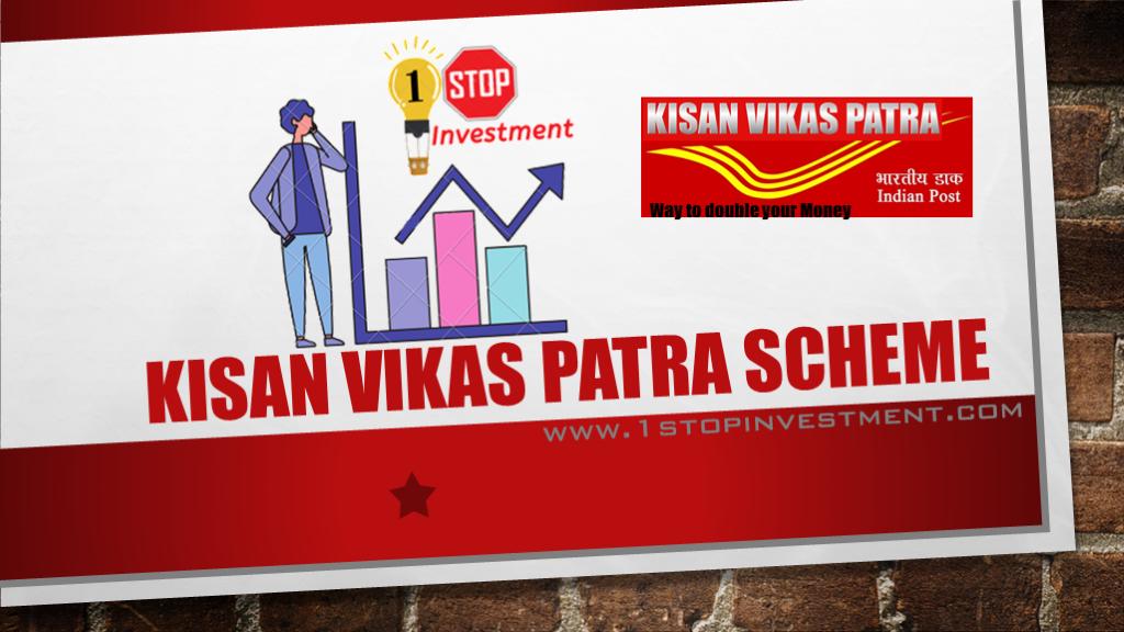 Kisan Vikas Patra – Double your money scheme