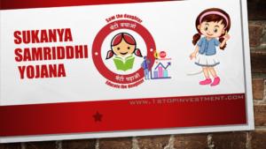 Sukanya Samriddhi Yojana – A Complete Guide