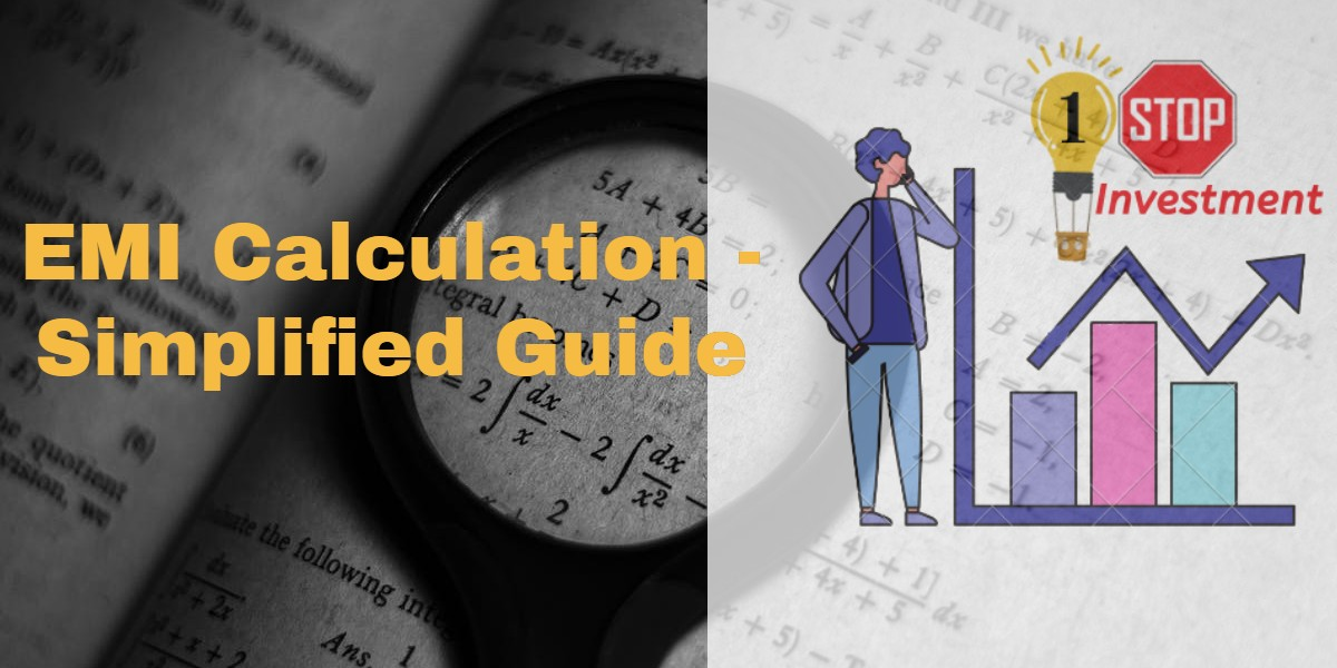 EMI Calculation – Simplified for you
