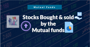 Stocks bought & sold - mutual funds