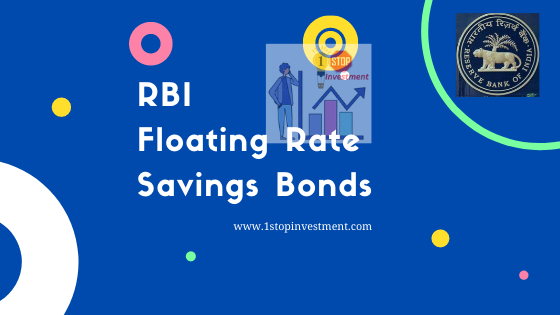 RBI Floating Rate Savings Bonds – FRSB 2020